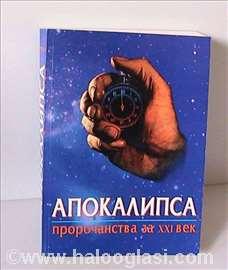 Apokalipsa - proročanstva za XXI vek