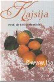 Knjiga Kajsija Autori: prof. dr Evica Mratić