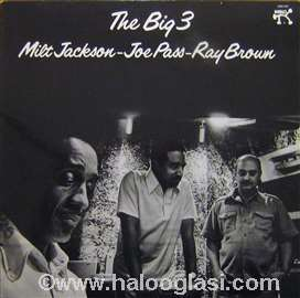 Milt Jackson, Joe Pass, Ray Brown - The Big 3