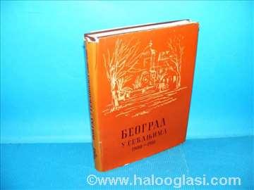 Beograd u sežanjima 1900-1918