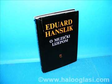 O muzički lijepom, Eduard Hanslik