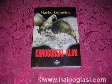 Crnogorski klan - Marko Lopušina