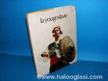 La Yougoslavie hier et aujourd`hui
