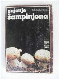 Knjiga: Gajenje šampinjona, Nikola Šimović,1983. g