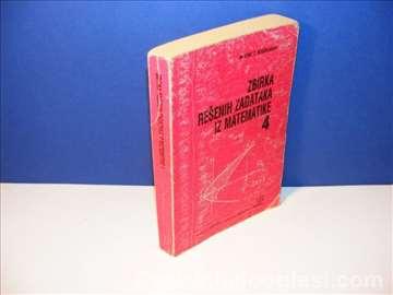 Zbirka rešenih zadataka iz matematike 4 Bogoslavov