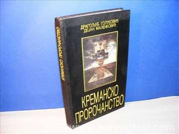 Kremansko proročanstvo Dragoljub Golubović