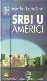Srbi u Americi - Marko Lopusina