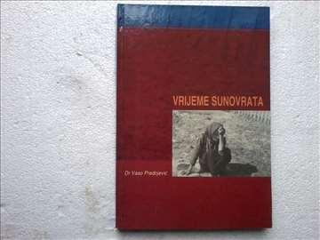 Dr. Vaso Predojevic. Vrijeme sunovrata