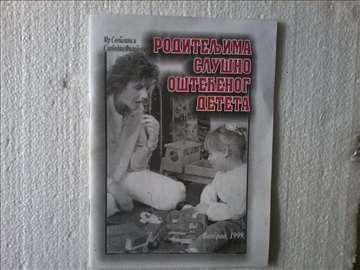 Roditeljima slušno oštećenog deteta. Novo
