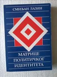 Lazin S. Matrice političkog identiteta