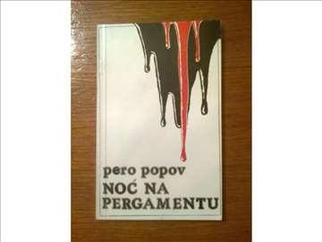 Noć na pergamentu- Pera Popov