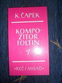 Karel Čapek, Kompozitor Foltin