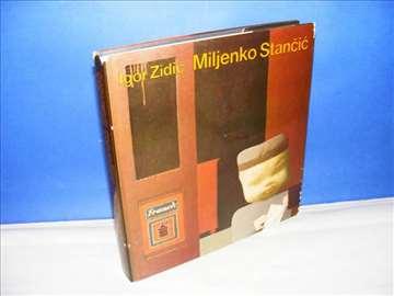 Igor Zidić,  Miljenko Stančić 1926-1977