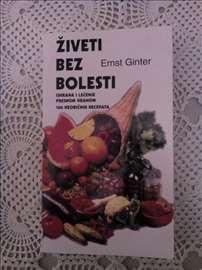 Živeti bez bolesti, Ernest Ginter
