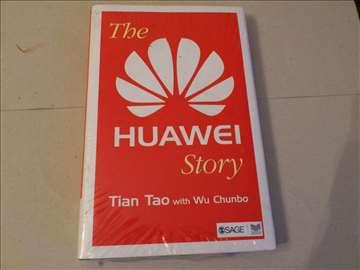 The Huawei Story - Tian Tao, Wu Chunbo