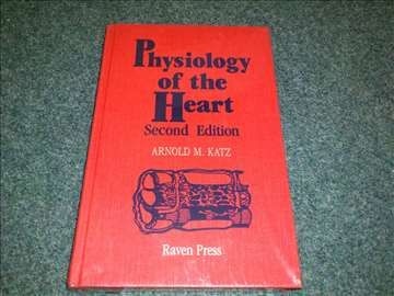Physiology of the heart - Arnold M. Katz