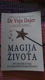 Magija života. Dr. Vejn Dajer