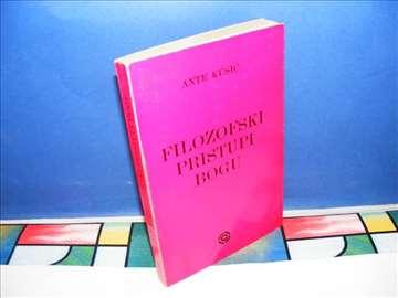 FILOZOFSKI PRISTUPI BOGU Ante Kusić