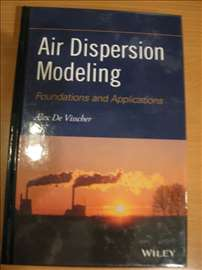 Air Dispersion Modeling-Foundations and Applicat