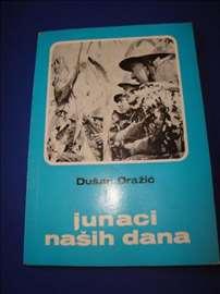 Dušan Dražić: Junaci Naših Dana
