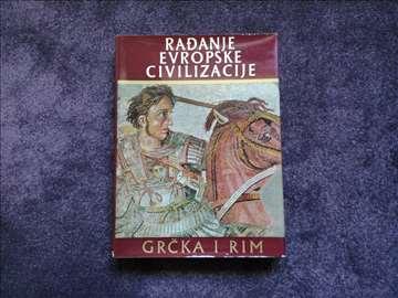 Rađanje evropske civilizacije Grčka i Rim