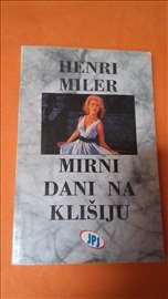 Mirni dani na Klišiju - Henri Miler