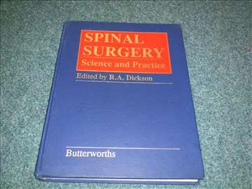 Spinal Surgery: Science and Practice - Dickson