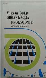 Organizacija proizvodnje Vuksan Bulat