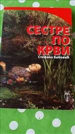 Sestre po krvi Stefana Babović