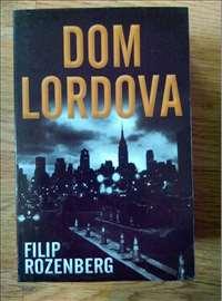 Dom lordova - Filip Rozenber
