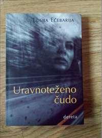Uravnotezeno cudo - Lusija Ecebarija