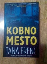 Kobno mesto - Tana Frenc