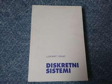 Diskretni sistemi - Ljubomir T. Grujić