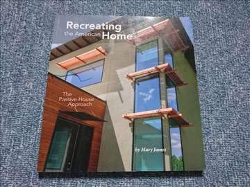 Recreating the American Home - Mary James