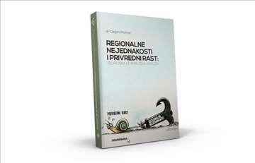 Regionalne nejednakosti i privredni rast - Dejan M