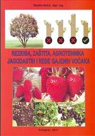 Rezidba, zaštita i agrotehnika jagodastih