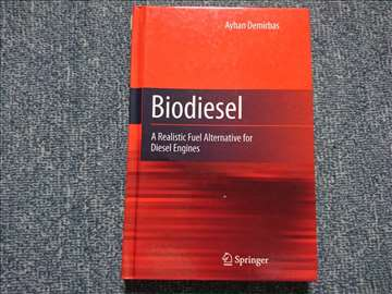 Biodiesel : A Realistic Fuel Alternative for Diese