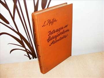 Istraga u sarajevskom atentatu L.Pfeffer 1938