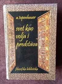 A. Šopenhauer-Svet kao volja i predstava, prvi tom