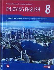 Udžbenik engleskog 8 razred - ENJOYING ENGLISH 8