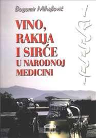 Vino, rakija i sirće u prirodnoj medicini