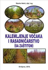 Kalemljenje i zaštita voćaka