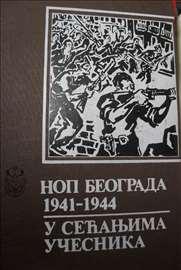 NOP Beograda 1941-1944 - u sećanjima učesnika