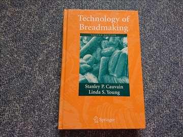 Technology of Breadmaking - Stanley P. Cauvain