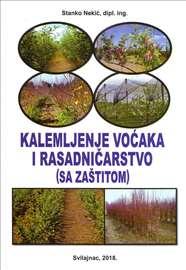 """Knjiga, """"Kalemljenje voćaka i rasadničarstvo(sa za"""