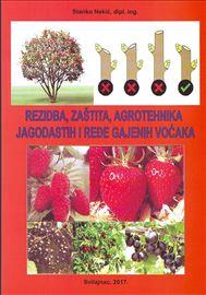 Rezidba, zaštita i agrotehnika jagodastih i ređe.y