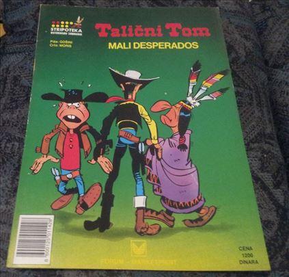 Talicni Tom - Mali Desperados