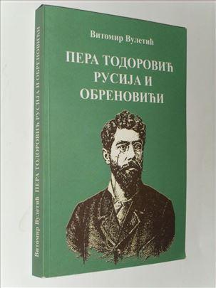 Pera Todorović,Rusija,Obrenovići  Vitomir Vuletić