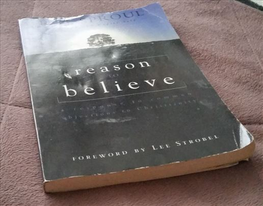 Reason to Believe - RC Sproul