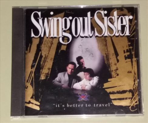 Swing Out Sister - It`s Better To Travel - 1987 -